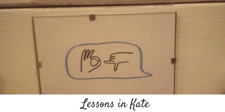 Lessons in Kate